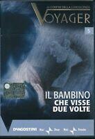 Il bambino che visse due volte - Voyager ai confini della - DVD DL002817
