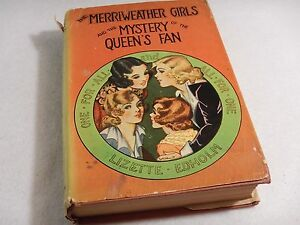 The Merriweather Girls On Campers' Trail by Lizette M. Edholm - 1932 HC/DJ