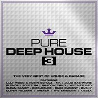 Pure Deep House 3 [CD]