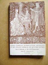 Cours complet d'éducation musicale et de chant choral  livre II /Z67