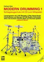 Modern Drumming 1 - mit CD - Schlagzeugschule mit 1.100 Übungen + Bleistift