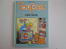 TOUPET T3 TBE CREVE L'ECRAN