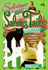 Sabrina The Teenage Witch Salem's Tails Dog Day Afternoon by Diana G. Gallagher