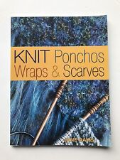 Knitting Ponchos, Wraps and Scarves by Jane Davis 2005 Paperback Craft Book