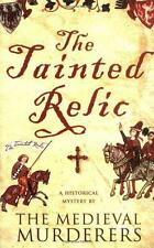 The Tainted Relic (Medieval Murderers Group 1) by The Medieval Murderers | Paper