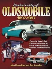 Standard Catalog Of Oldsmobile, 1897-1997: By Old Cars Weekly Staff