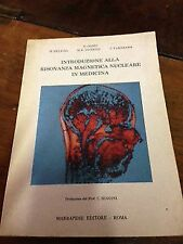 F. Conti – Introduzione alla risonanza magnetica nucleare in medicina – marra...