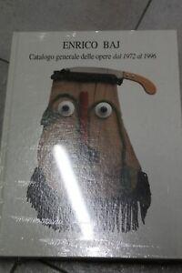 ENRICO BAJ-CATALOGO RAGIONATO-CATALOGO GENERALE DELLE OPERE DAL 1972 AL 1996