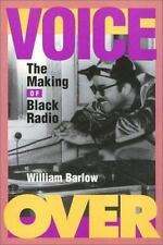 Voice Over: The Making of Black Radio by Barlow, William
