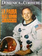 La Domenica del Corriere 5 Agosto 1969 Uomo sulla Luna Armstrong Aldrin Collins