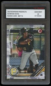 KE'BRYAN HAYES 2019 BOWMAN PROSPECTS Topps 1ST GRADED 10 ROOKIE CARD RC PIRATES