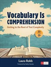 Corwin Literacy: Vocabulary Is Comprehension : Getting to the Root of Text Comp…