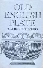 OLD ENGLISH PLATE: Its Makers and Marks. 540-Page Hardback Book. Free UK Post