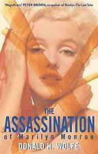 The Assassination of Marilyn Monroe, Donald H Wolfe | Paperback Book | Acceptabl