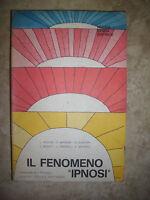 ANCONA,GRANONE,GUANTIERI - IL FENOMENO 'IPNOSI' - ED:NUOVA SPADA - ANNO:1980(FZ)