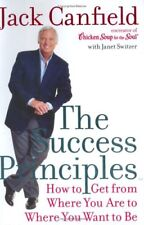 The Success Principles: How to Get From Where You