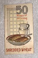 "1924 Advertising Recipe Booklet ""50 Ways of serving Shredded Wheat"" Vintage"