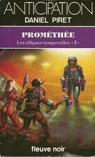 FLEUVE NOIR - ANTICIPATION N° 1140 : PROMETHEE - DANIEL PIRET