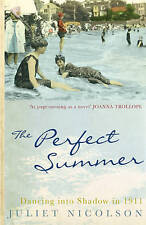 The Perfect Summer: Dancing into Shadow in 1911, Nicolson, Juliet, 0719562430, N