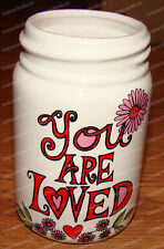 You are LOVED, Mason Jar (Our Name is Mud by Enesco, 4044322) Stoneware