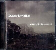DARKTRANCE Ghosts in the Shells CD EXCELLENT