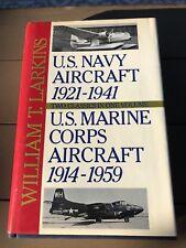 1988, Us Navy Aircraft 1921-1941 & Us Marine Corps Aircraft 1914-1949, W Larkins