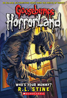 Who's Your Mummy? (Goosebumps Horrorland) by R L Stine, Good Used Book (Paperbac