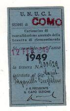 tessera UNIONE NAZIONALE UFFICIALI IN CONGEDO D'ITALIA 1949  U.N.U.C.I.  COMO