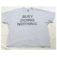 Busy Doing Nothing Gray Graphic Tee T-Shirt Top 3XL Short Sleeve Men's Mans XXXL