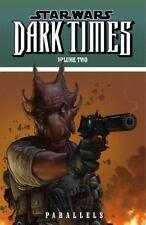 Star Wars: Dark Times Volume 2 - Parallels-ExLibrary