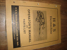 H&S Haymachine 1987 Operators Manual And Parts List