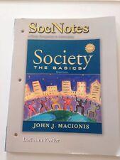 Society The Basics 7th Ed. A Study Companion To Accompany SocNotes Macionis