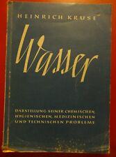 Wasser Darstellung chemischen medizinisch Hygiene Heinrich Kruse Buch Antik 1949