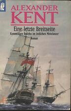 Alexander Kent - Eine letzte Breitseite -  Kommodore Bolitho im östl. Mittelmeer