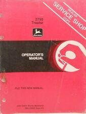 John Deere Operator's Manual.2750 Tractor, Dearler Shop Copy......MC