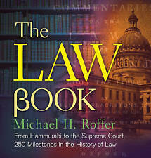 The Law Book: From Hammurabi to the International Criminal Court, 250 Milestones