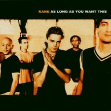 1-CD KANE - AS LONG AS YOU WANT THIS