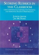 Scoring Rubrics in the Classroom: Using Performance Criteria for Assessing and I
