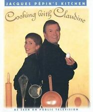 Cooking With Claudine (Jacques Pepin's Kitchen)