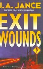 Exit Wounds (Joanna Brady Mysteries, Book 11) by J. A. Jance