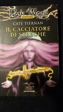 Tiernan: Il cacciatore di streghe  Mondadori, 2005