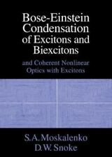 Bose-Einstein Condensation of Excitons and Biexcitons : And Coherent...
