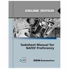 Engine Repair Tasksheet Manual For NATEF Proficiency