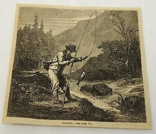1881 magazine engraving ~ Man Trout Fishing In A River