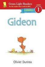 Gideon (Reader) : With Read-Aloud Download by Olivier Dunrea (2015, Paperback)
