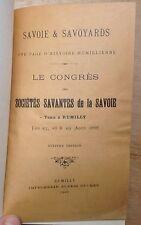 rare EO 1889 RUMILLY Congrès des Sociétés Savantes de la Savoie (615 pages TBE)
