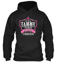 Its A Tammy Thing Gift - You Wouldn't Understand Gildan Hoodie Sweatshirt