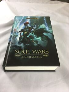Warhammer Soul Wars by Josh Reynolds (VGC, Hardback)