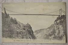 """CPA """" PONT DE LA CAILLE - 192m de long, 147m de haut"""