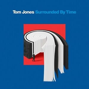 Tom Jones Surrounded By Time New CD